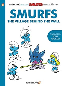 [Peyo]のThe Smurfs: The Village Behind the Wall (The Smurfs Graphic Novels Book 1) (English Edition)