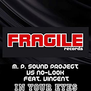 In Your Eyes (M. P. Sound Project Vs No-Look)