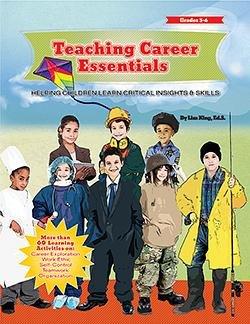 Teaching Career Essentials Helping Children Learn Critical Insights Skills W Cd