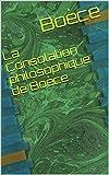 La Consolation philosophique de Boèce - Format Kindle - 2,04 €