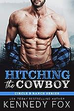 Hitching the Cowboy (Circle B Ranch Book 1)