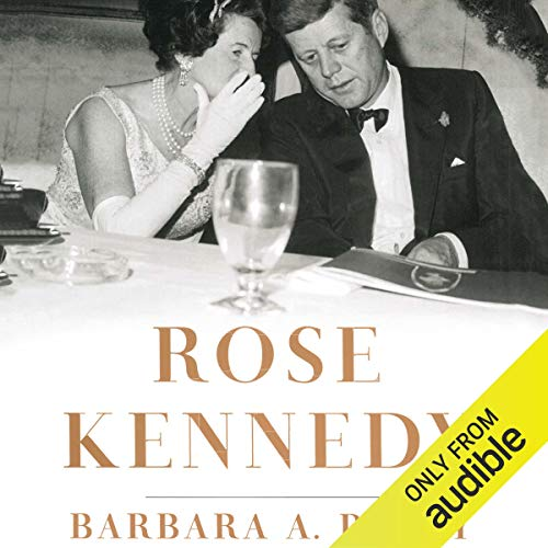 Rose Kennedy audiobook cover art