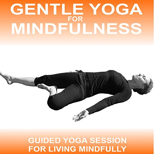 Gentle Yoga for Mindfulness audiobook cover art