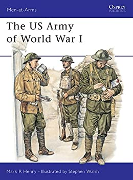 The US Army of World War I  Men-at-Arms