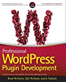Professional Wordpress Plugin Development (Wrox Programmer to Programmer)