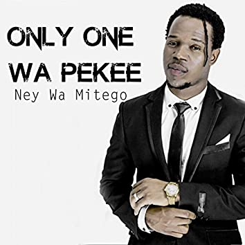 Only One Wa Pekee