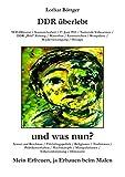 DDR überlebt und was nun?: Mein Erfreuen, ja Erbauen beim Malen (German Edition)