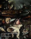 The Garden of Earthly Delights (Detail #1) Hieronymus Bosch - Notebook/Journal: The Garden of Earthly Delights (Center Panel) Hieronymus Bosch Notebook/Journal: Volume 27 (Fine Art Cover Journals)