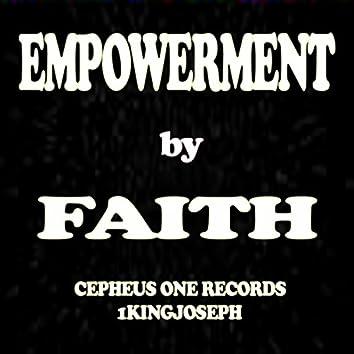 Empowerment By Faith