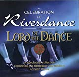 A Celebration Of Riverdance And Lord