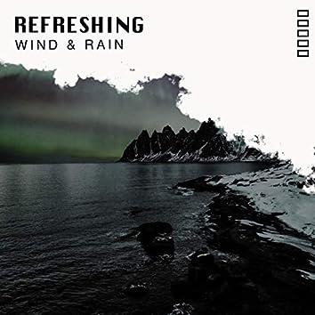 Refreshing Wind & Rain, Vol. 4