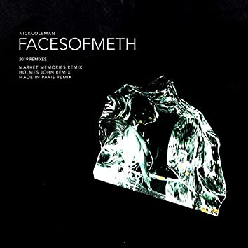 Faces of Meth (2019 Remixes)