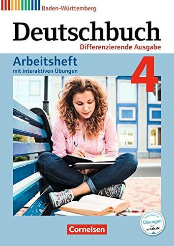 Deutschbuch - Differenzierende Ausgabe Baden-Württemberg - Bildungsplan 2016: Band 4: 8. Schuljahr - Arbeitsheft mit interaktiven Übungen auf scook.de: Mit Lösungen