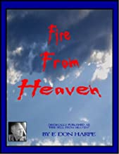 FIRE FROM HEAVEN (ORIGINALLY PUBLISHED AS FIRE FELL FROM HEAVEN)