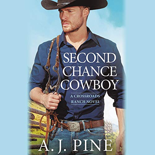 Second Chance Cowboy Audiobook By A.J. Pine cover art