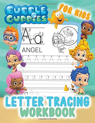 Bubble Guppies Letter Tracing Workbook: Kids Coloring Activity. Preschool Writing Workbook. ABC Print Handwriting Book