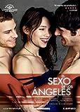 The Sex of the Angels ( El sexo de los ángeles )