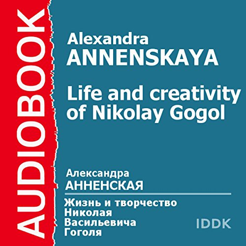 The Life and Creativity of Nikolay Gogol audiobook cover art