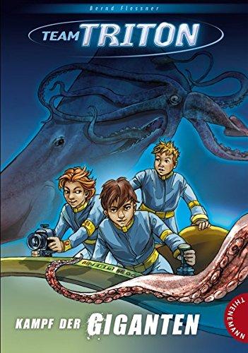 Team Triton, Band 1: Kampf der Giganten