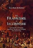 Du frankisme au jacobinisme - La vie de Moses Dobruska alias Franz Thomas von Schonfeld alias Junius Frey