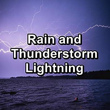 Rain and Thunderstorm Lightning