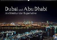 Dubai und Abu Dhabi - Architektur der Superlative (Wandkalender 2022 DIN A2 quer): Erleben Sie Architektur der Superlative. (Monatskalender, 14 Seiten )