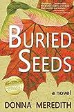 Buried Seeds: a novel