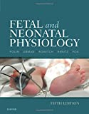 Fetal and Neonatal Physiology, 2-Volume Set, 5e by Richard A. Polin MD (2016-07-12)
