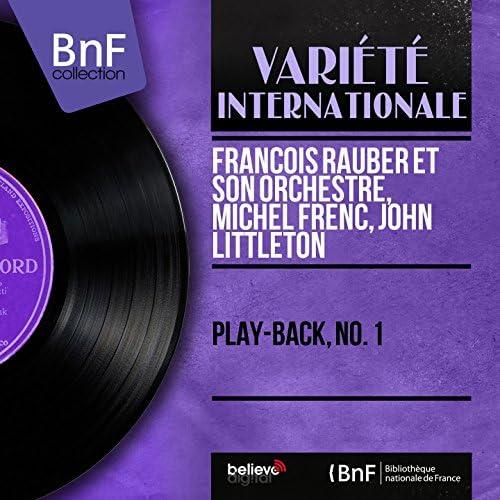 François Rauber et son orchestre, Michel Frenc, John Littleton