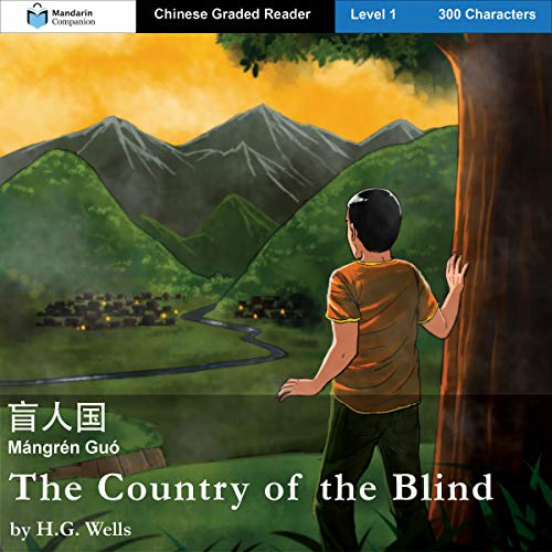 Page de couverture de The Country of the Blind: Mandarin Companion Graded Readers: Level 1, Simplified Chinese Edition