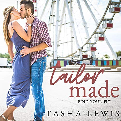Tailor Made: Friends to Lovers Audiobook By Tasha Lewis cover art