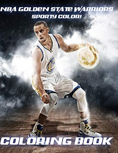 Sporty Color! - NBA Golden State Warriors Coloring Book: Includes all pictures of the many great players in Golden State Warriors history