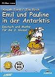 Emil und Pauline in der Antarktis - 3. Klasse - Almuth Bartl
