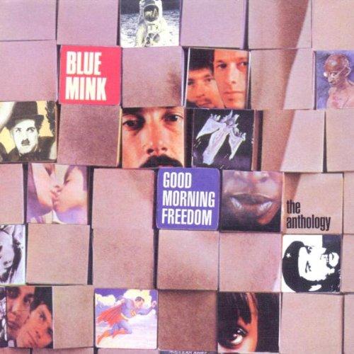 Good Morning Freedom/Anthology