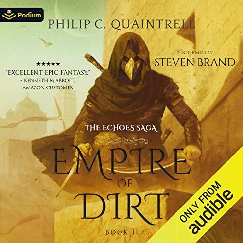 Empire of Dirt Audiobook By Philip C. Quaintrell cover art