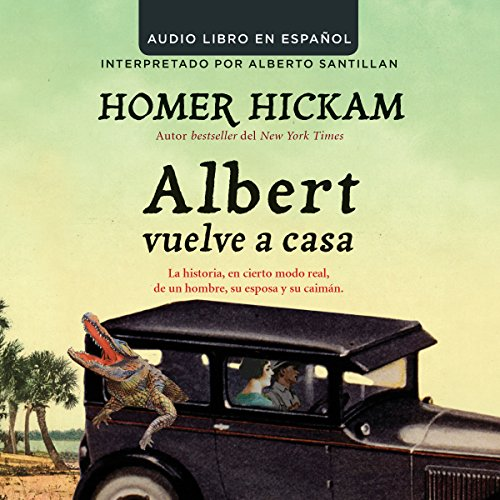 Albert Vuelve a Casa [Carrying Albert Home] audiobook cover art