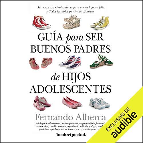 Guía para ser buenos padres de hijos adolescentes (Narración en Castellano) [Guide to Be Good Parents of Teenage Children] Titelbild