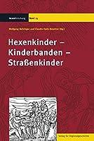 Hexenkinder - Kinderbanden - Strassenkinder
