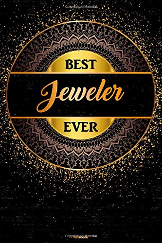 Best Jeweler Ever Notebook: Golden Jeweler Journal 6 x 9 inch Book 120 lined pages gift