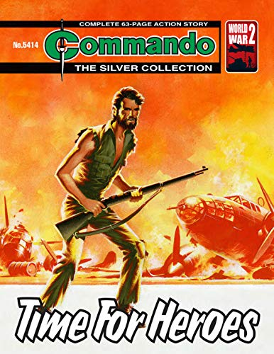 Commando #5414: Time For Heroes (English Edition)