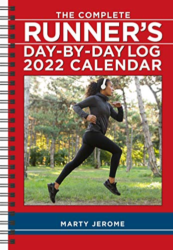 The Complete Runner's Day-by-Day Log 2022 Planner Calendar