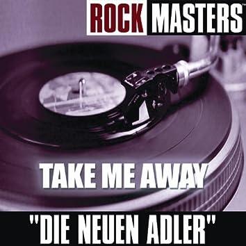 Rock Masters: Take Me Away
