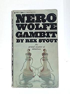 Gambit (A Nero Wolfe Novel)