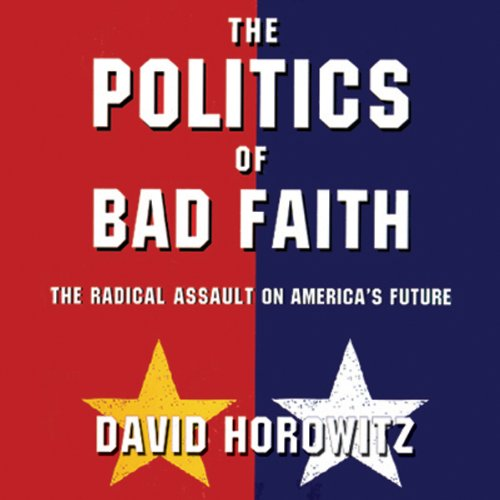 The Politics of Bad Faith audiobook cover art