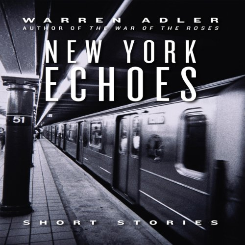 New York Echoes (Unabridged Selections) audiobook cover art