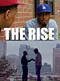 The Rise, Ep. 1