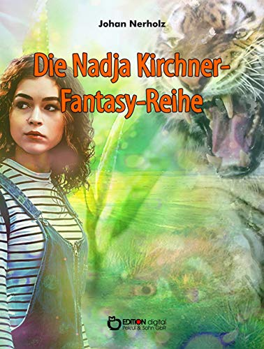 Nadja-Kirchner-Fantasy-Reihe (German Edition)