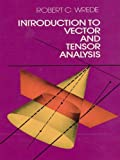 Introduction to Vector and Tensor Analysis (Dover Books on Mathematics) (English Edition)