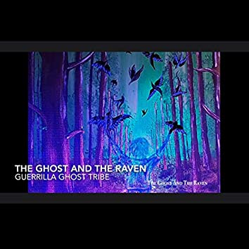 The Ghost and the Raven