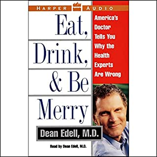 Eat, Drink, and Be Merry audiobook cover art